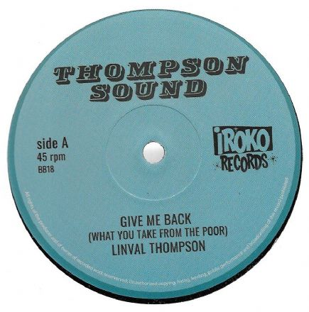 Linval Thompson - Give Me Back (What You Take From The Poor) / Lump Sum (Thompson Sound / Iroko)12""